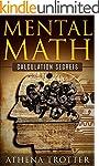 Mental Math: Calculation Secrets For...