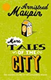 Armistead Maupin More Tales Of The City