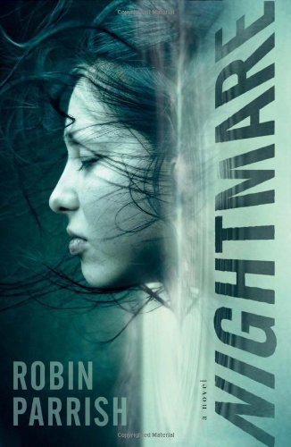 Nightmare [Kindle Edition] by Robin Parrish