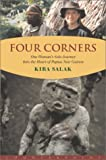 img - for Four Corners: One Woman's Solo Journey Into the Heart of Papua New Guinea Hardcover - October 23, 2001 book / textbook / text book