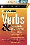 Hungarian Verbs & Essentials of Gramm...