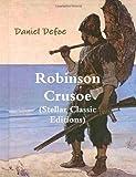 Robinson Crusoe (Stellar Classic Editions)