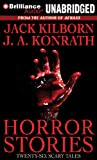 Horror Stories: Twenty-Six Scary Tales
