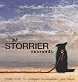 img - for Tim Storrier, Moments: In Response to Memories and Ideas of Mortality book / textbook / text book