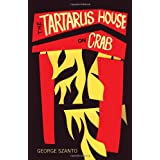 The Tartarus House on Crab,by George Szanto