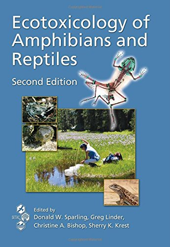 Ecotoxicology of Amphibians and Reptiles, Second Edition
