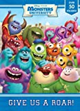 Give Us a Roar! (Disney/Pixar Monsters University) (Super Color with Stickers)