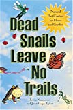 51SOZfNhl9L. SL160  Dead Snails Leave No Trails: Natural Pest Control for Home and Garden