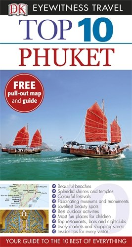 DK Eyewitness Top 10 Travel Guide: Phuket