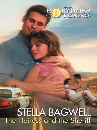 Image of The Heiress and the Sheriff (Fortunes of Texas Book 8)