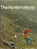 img - for The Hunter's World book / textbook / text book