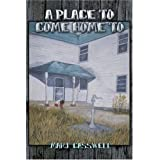 A Place to Come Home To ~ Marj Casswell