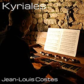 Kyriales (Traditional Gregorian Chants, Arranged For Harmonium)