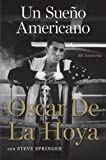 Un sueno americano: Mi historia (Spanish Edition)