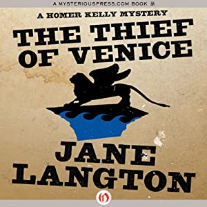 The Thief of Venice: A Homer Kelly Mystery, Book 14 | [Jane Langton]