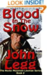 Blood In The Snow (Rocky Mountain Law...