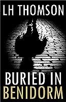 Buried In Benidorm (Max Castillo Mysteries Book 1) (English Edition)