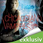 Eiskalte Bisse (Chicagoland Vampires 6) | Chloe Neill