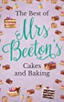 The Best Of Mrs Beeton's Cakes and Ba...