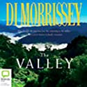 The Valley (       UNABRIDGED) by Di Morrissey Narrated by Kate Hood