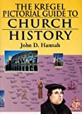Kregel Pictorial Guide to Church History, Volume 1 (Kregel Pictorial Guides) (The Kregel Pictorial Guide Series)