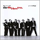 Groove Collage Avi Lebovich & The Orchestra