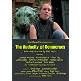 The Audacity of Democracy (A Film by Brad Mays) (Special 2 Disc Set) (2009)