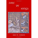 Sire of Kings ~ John W. Currier