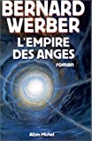 Empire des anges -l' de Werber. Bernard (2000) Paperback