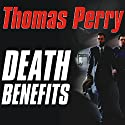 Death Benefits Audiobook by Thomas Perry Narrated by Michael Kramer