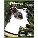 Whippets (Barron's Complete Pet Owner's Manuals) ~ D. Caroline Coile