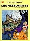 """Afficher """"Tif et Tondu n° 20 Les Réssuscitès"""""""
