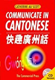 img - for Communicate In Cantonese book / textbook / text book