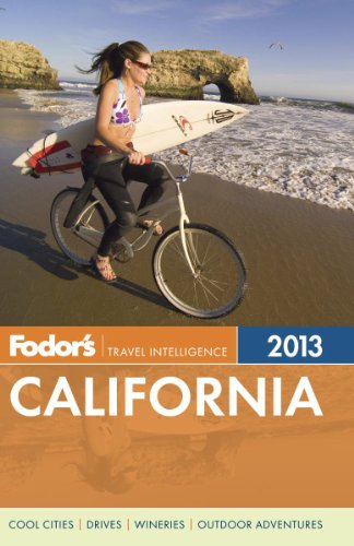 Fodor's California 2013 (Full-color Travel Guide)