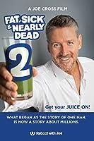 Fat, Sick & Nearly Dead 2 [DVD] [UK & EU Release]