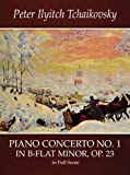 Piano Concerto No. 1 in B-Flat Minor, Op. 23, in Full Score (Dover Music Scores) (0486413934) by Tchaikovsky, Peter Ilyitch