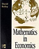 Mathematics in Economics (0077078608) by Bailey, David