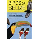 Birds of Belize (Corrie Herring Hooks Series)by H. Lee Jones
