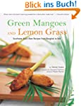 Green Mangoes and Lemon Grass: Southe...