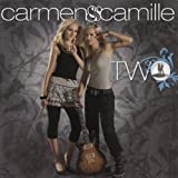 Twoby Carmen and Camille