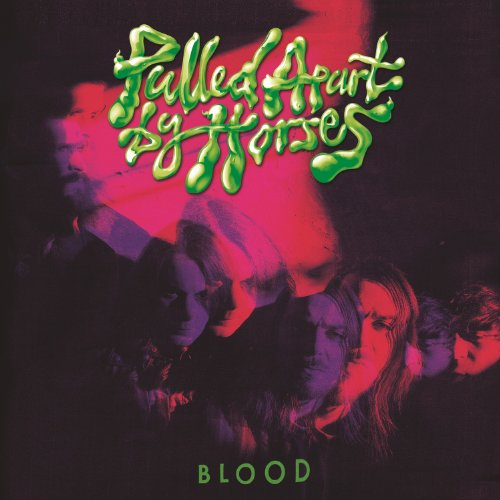 Pulled Apart By Horses-Blood-WEB-2014-LEV Download