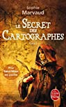 Le secret des cartographes, tome 1 par Marvaud