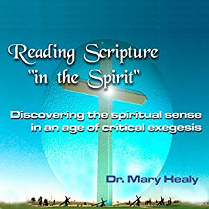 Reading Scripture 'in the Spirit' Speech