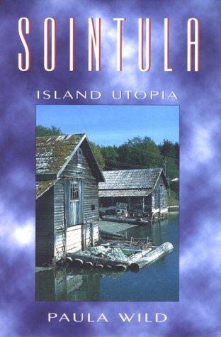 Sointula: An Island Utopia, Wild, Paula