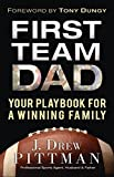 img - for First Team Dad: Your Playbook for a Winning Family book / textbook / text book