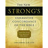 The New Strong's Exhaustive Concordance of the Bible ~ James Strong