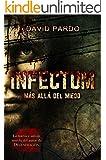 INFECTUM (Edici�n completa)