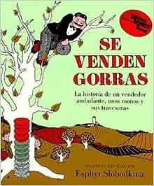 Caps for Sale (Spanish edition): Se venden gorras (Reading Rainbow