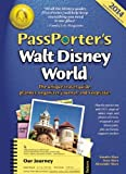 PassPorters Walt Disney World 2014: The Unique Travel Guide, Planner, Organizer, Journal, and Keepsake!