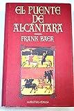 img - for El puente de Alc ntara / El puente de Alcantara book / textbook / text book